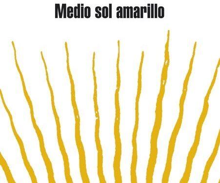 «Medio sol amarillo» de Chimamanda Ngozi Adichie por Charo Valcárcel