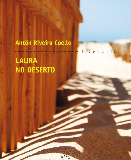 «Laura no deserto» de Antón Riveiro por Charo Valcárcel