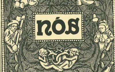 2020 : Centenario da aparición da revista NÓS por Charo Valcárcel e Manuel Lastra