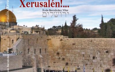 Xerusalén, Xerusalén por Xoán Bernárdez Vilar